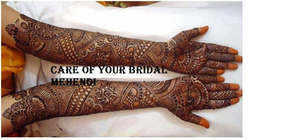 Care of your Bridal Mehendi