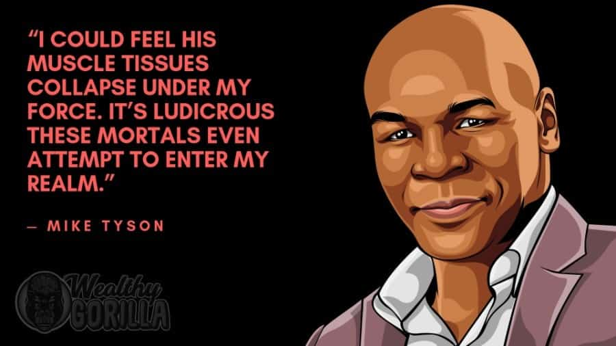 Mike Tyson Quotes 6