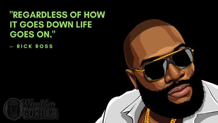 Best Rick Ross Quotes (2)