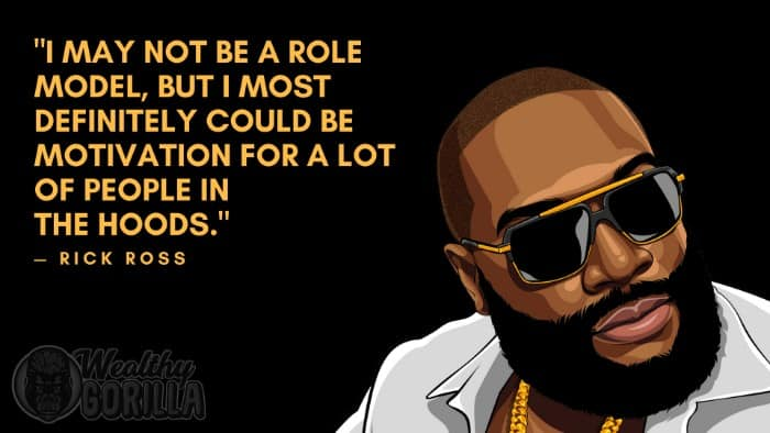 Best Rick Ross Quotes (5)