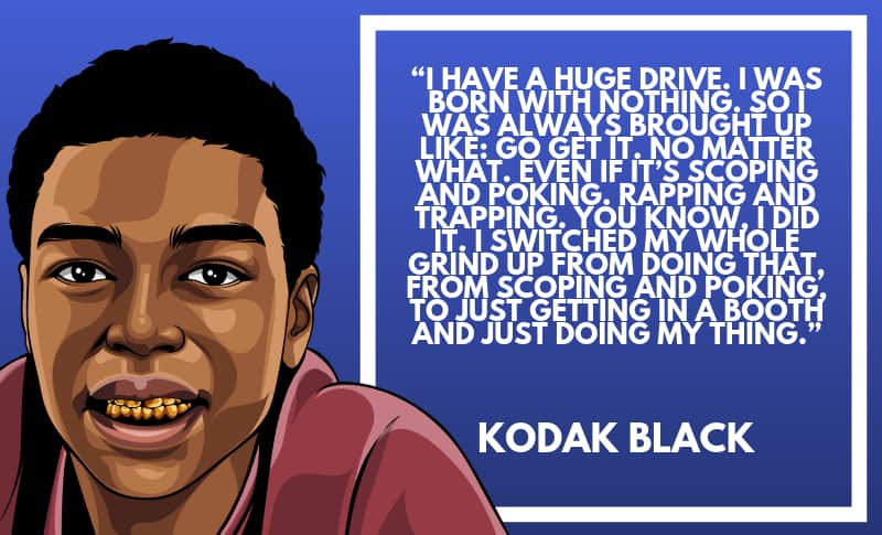 Kodak Black Picture Quotes 4
