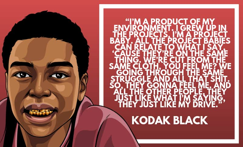 Kodak Black Picture Quotes 1