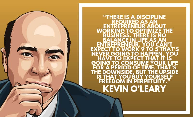 Kevin O'Leary Photo Quotes 2