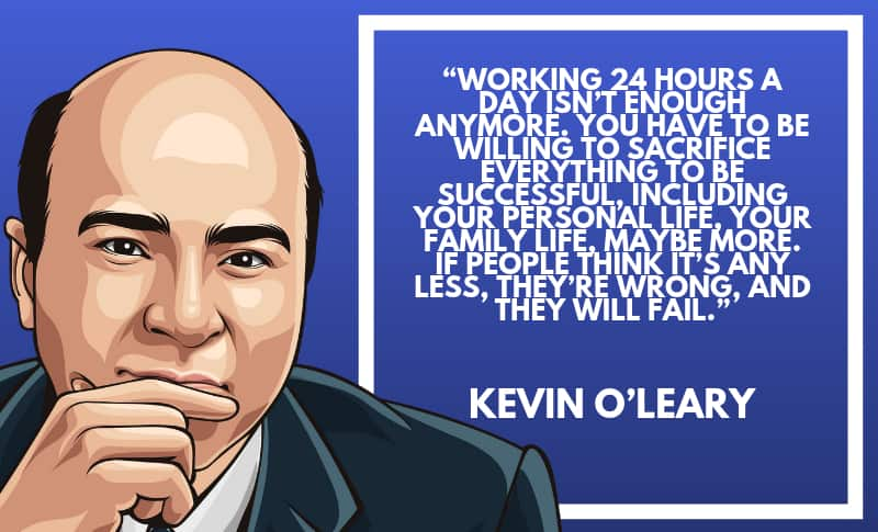 Kevin O'Leary Photo Quotes 4