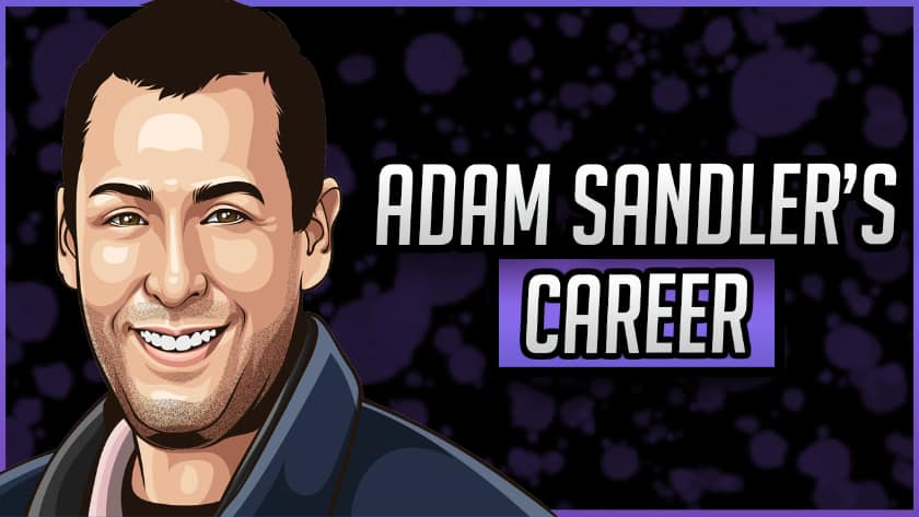 Career of Adam Sandler