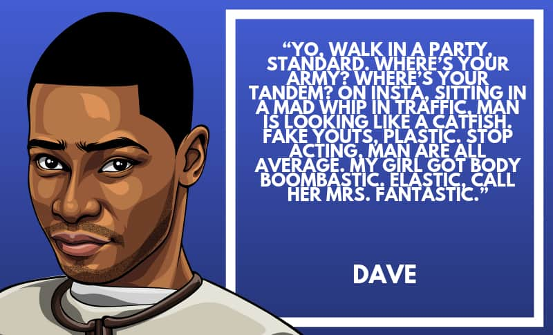 Dave Picture Quotes 4
