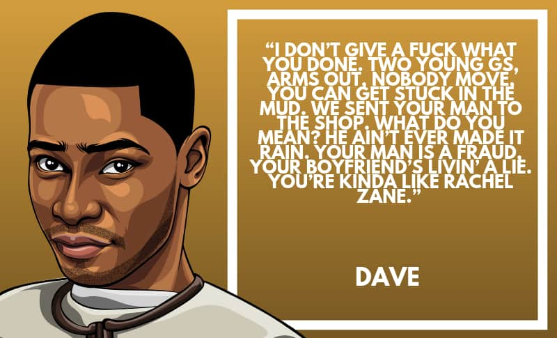 Dave Picture Quotes 2