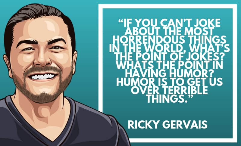 Ricky Gervais Photo Quotes 3