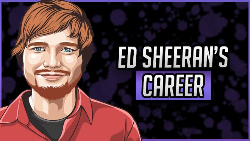 Career of Ed Sheeran