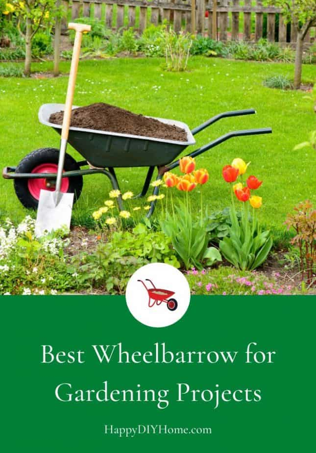 Best Wheelbarrow for Gardening Projects Cover