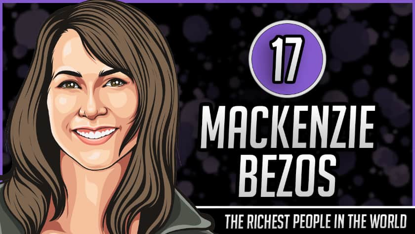 Richest People in the World - MacKenzie Bezos