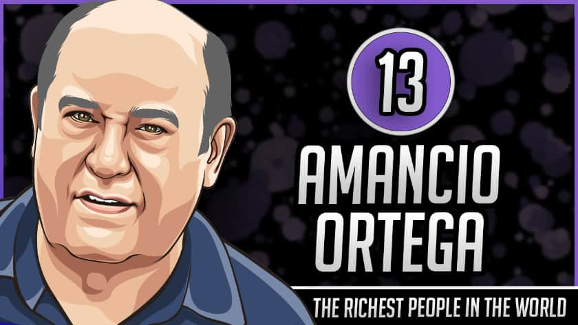 Richest People in the World - Amancio Ortega