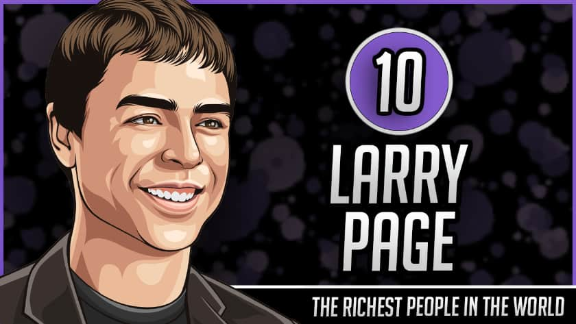 Richest People in the World - Larry Page