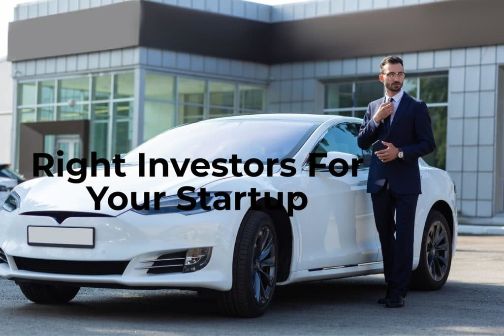 Right Investors For Your Startup